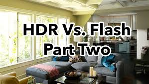 photographing home interiors flash vs hdr for interiors and estate photography part ii