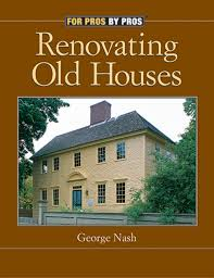renovating old houses 2nd edition fox chapel publishing