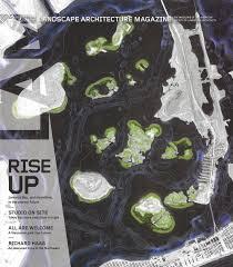 Landscape Architecture Magazine by Landscape Architecture Magazine U2014 Kmdg