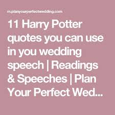 wedding quotes harry potter the 25 best wedding speech quotes ideas on beautiful