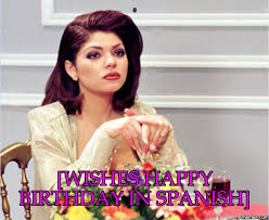 Spanish Memes Funny - 0 wishes happy birthday in spanish memes com clever ideas when