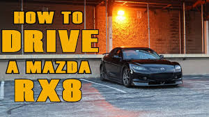 is there a mazda 4 how to drive a mazda rx8 youtube