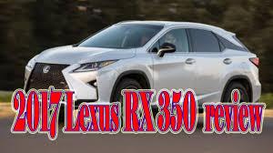 2017 lexus rx 350 pricing 2017 lexus rx 350 review youtube