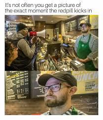 Blonde Moment Meme - thanks exact moment the redpill kicks in starbucks philadelphia