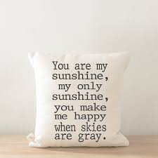 throw pillow you are my sunshine calligraphy home decor