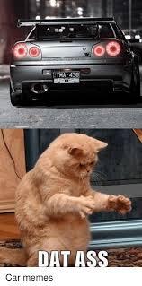 Dat Ass Cat Meme - yma 438 dat ass car memes ass meme on me me