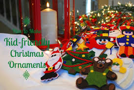 how to make kid friendly felt christmas ornaments lds living