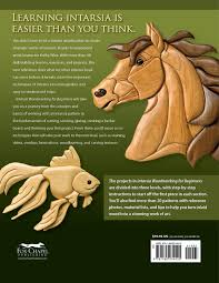 Intarsia Woodworking Projects Pdf Free by Intarsia Woodworking For Beginners Skill Building Lessons For