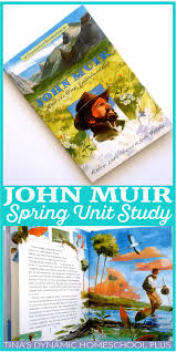 john muir dog quote john muir spring unit study and hands on geography ideas