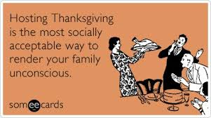 17 snarky someecards that sum up our feelings on thanksgiving