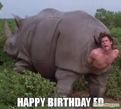 Ed Meme - happy birthday ed meme jim 61961 memeshappen