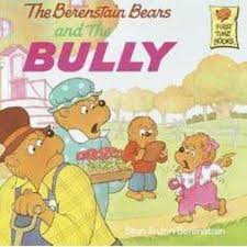 Berenstien Bears Berenstain Bears And The Bully By Stan Berenstainjan Berenstain