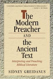 the modern preacher and the ancient text sidney greidanus eerdmans