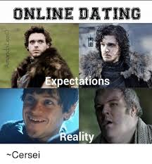 Internet Dating Meme - online dating expectations eality cersei meme on esmemes com