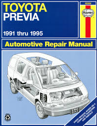 toyota previa 91 95 haynes repair manual haynes manuals