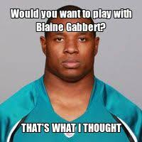 Blaine Gabbert Meme - eagles 12 overall fletcher cox eagles traded up to get cox as a