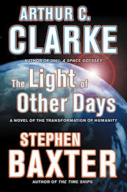 the light of other days amazon com the light of other days a novel of the transformation