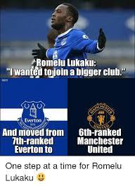 Everton Memes - romelu lukaku i wanted tojoin a bigger club ali23 oa ches everton