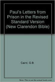 paul u0027s letters from prison in the revised standard version new