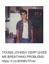 Young Girl Meme - young johnny depp gives me breathing problems httpstco9hsbv7fcar