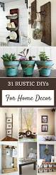 home decorating craft projects 31 rustic diy home decor projects decorating craft and bedrooms