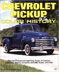 chevrolet pickup color history truck color history tom brownell
