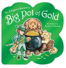 leprechaun u0027s big pot of gold the patricia reeder eubank