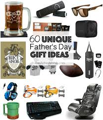 unique fathers day gift ideas 60 unique s day gift ideas family fresh meals
