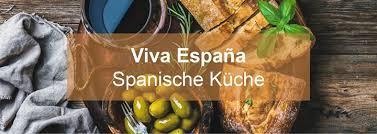 spanische k che españa spanische küche kurkuma kochschule hamburg vom 21