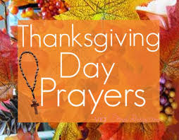 4 thanksgiving day prayers not sure what prayer of