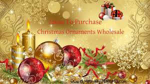 ideas to buy christmas ornaments wholesale