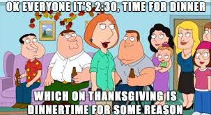 Meme Family - 14 thanksgiving memes to help you survive the holiday with your family