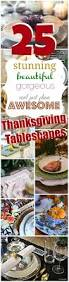 thanksgiving tabletop ideas 71 best tablescapes images on pinterest table settings