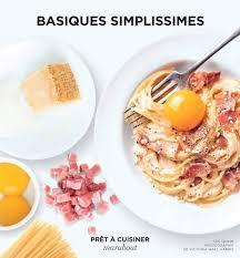cuisiner facile cuisine facile avec de bonnes recettes basiques saveurs nest be