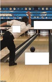 Create A Meme Generator - bowling blank template imgflip