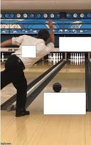 Sports Meme Generator - bowling blank template imgflip
