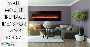living room fireplace ideas best wall mount electric fireplace ideas in living room modern blaze