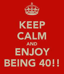 Keep Calm Birthday Meme - happy 40th birthday meme funny birthday pictures with quotes
