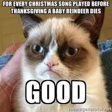 Anti Christmas Meme - when is it appropriate to start listening to christmas music