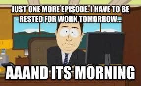 South Park Meme Episode - south park meme one more episode on bingememe