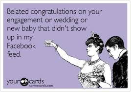 Belated Wedding Card Belated Congratulations On Your Engagement Or Wedding Or New Baby
