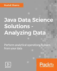 java data science solutions analyzing data video packt books