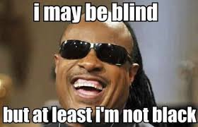 funny i may be blind funny memes pics funny24