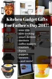 kitchen gadget gift ideas 50 cooking gadget gifts for s day 2017