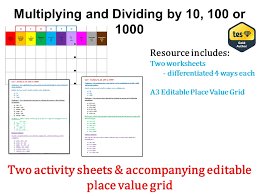 multiplying and dividing by 10 100 and 1000 answers u0026 place
