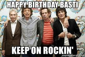 happy birthday basti keep on rockin rolling stones 1 meme generator