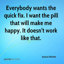 Everyone Wants To Make Me - jessica weiner quotes quotehd