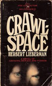 too much horror fiction crawlspace by herbert lieberman 1971