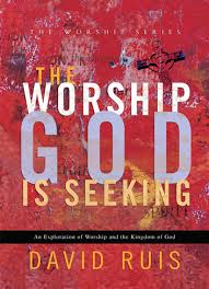 Seeking Series Review The Worship God Is Seeking The Worship Series Ebook By David