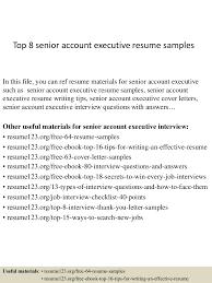 Account Executive Job Description For Resume Top8senioraccountexecutiveresumesamples 150402024600 Conversion Gate01 Thumbnail 4 Jpg Cb U003d1427960801